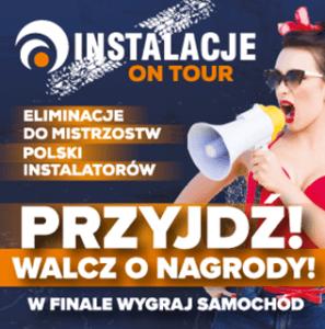 Mistrzostw Polski Instalatorów – Instalacje On Tour!